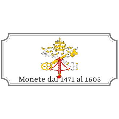 Monete dal 1471 al 1605